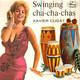 Xavier Cugat  - Swinging Cha-Cha-Chas At The Woodchopper's Ball (Herman-Bishop) Makin' Whoopee (Donaldson-Kahn) Jazz Me Blues (Delaney) Fascinating Rhythm (I. Gershwin-G. Gershwin)