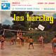 Les Barclay  - Wheels (Dans Le Coeur De Ma Blonde) (Norman Petty-J. Drejac) Jenny Oh Jenny (A. Beach-J. Broussolle-U. Jurgens) Le Voyageur Sans Etoile (E. Marnay-G. Magenta) Balalaika (C. Nicolas-M. Falconier-G. Garvareniz)