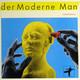Der Moderne Man  - unmodern
