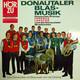 Donautaler Blasmusik Posaunen Primas: Ferencz Lakatos & Die Donautaler Musikanten  - Eine Donaureise mit Blasmusik und viel Gesang