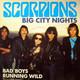 Scorpions Produced by Dieter Dierks  - Big City Nights (Rudolf Schenker-Klaus Meine) Bad Boys Running Wild (Rudolf Schenker-Klaus Meine-Herman Rarebell)