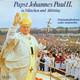 Papst Johannes Paul II.  - Papst Johannes Paul II. in München und Altötting, Originalaufnahmen seiner Ansprachen vom 18. u. 19.