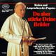 Johannes Paul II.  - Reden und Ansprachen des Papstes Du aber stärke Deine Brüder