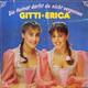 Gitti & Erica  - Die Heimat darfst du nicht vergessen