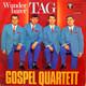 Gospel Quartett  - Wunderbarer Tag