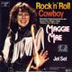 Maggie Mae Produced By Werner Schüler  - Rock'n'Roll Cowboy (Making Your Mind Up) (Hill-Denter-Schüler-Meinunger) Jet Set (Daum-Schüler)