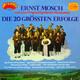Ernst Mosch mit seinen Original Egerländer Musikanten  - Die 20 grössten Erfolge