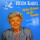 Heidi Kabel  - Meine Heimat ist der Norden