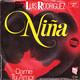Luis Rodriguez Produktion: SIM And R & R By Bobby To  - Nina (Rodriguez, Deutscher, Florez) Dame Tu Amor (Rodriguez, Allende)