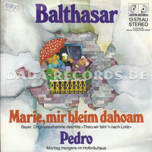 Balthasar Marie Mir Bleim Dahoam Bayerische Originalaufnahme