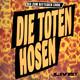 Die Toten Hosen  - Bis zum bitteren Ende - Live
