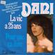 Dani Arranged by J. C. Petit Produced By J. M. Rivat, A. Boublil  - La vie a 25 ans (Christine Fontane) Pour que ca dure (J. M. Rivat, A. Boublil, C. M. Schonberg) Französischer Grand Prix Beitrag '74 in Brighton.