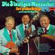 Die 3 lustigen Moosacher und die Keferloher Musikanten  - Ihre großen Erfolge