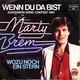 Marty Brem Produced By Norbert Daum  - Wenn du da bist (Böhmler-Orthofer) Wozu noch ein Stern (Daum-Schüler) Österreich's Grand Prix Beitrag '81 in Dublin