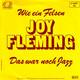 Joy Fleming Produced By Mick Jackson  - Wie ein Felsen (L. Fasbender-Larson, D. Jackson-Rich, C. Winterhalter, P. Jackson-Ward, H.-U. Prost) Das war noch Jazz (L. Fasbender-Larson, D. Jackson-Rich, C. Winterhalter, P. Jackson-Ward, E. Strube)
