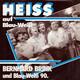 Bernhard Brink und Blau-Weiss 90 Berlin  - Heiss auf Blau-Weiß (J.Heider-J.Jürgens) Heiss auf Blau-Weiß (Instrumentalversion) (J.Heider-J.Jürgens) Mit Signaturen der Musikers und der Fußballmanschaft