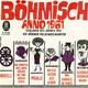 Die Böhmer Volksmusikanten  - Böhmisch Anno 1961