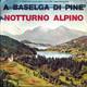Lucia Altieri Con Orchestra Diretta Da Gino Mescoli  - Notturno Alpino (D. Panzuti-A. Godini) A Baselca Di Pine (I. Franchini-M. Mariotti)