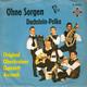 Original Oberkrainer Quintett Avsenik  - Ohne Sorgen (Brez Skrbi) (V. und S. Avsenik) Dachstein-Polka (Spet Smo Skupaj) (V. und S. Avsenik)