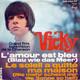 Vicky Leandros Claude Denjean Orchestra  - L'amour est bleu (Blau wie das Meer) (Andre Popp-Pierre Cour) Le soleil a quitte ma maison (Nie mehr scheint mir die Sonne so hell) (L. Panas-J. Chaumelle-A. Salvet)