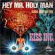 Kiss INC.  - Hey Mr. Holy Man (Stephen Sulke) Kids Are Cryin' (Stephen Sulke)
