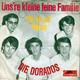 Die Dorados  - Uns're kleine feine Familie (So ist sie (Shame And Scandal In The Family) (Donaldson-Brown-Feltz-Yaskiel) Oh, Oh, Oh Honey (Peeters-Feltz)