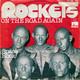 Rockets Produced By Claude Lemoine  - On The Road Again (J. Willson) Space Rock (Rockets) (Taken from the album 26 025 OT 'Rockets')