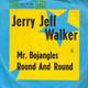 Jerry Jeff Walker  - Mr. Bojangles (Jerry Jeff Walker) Round And Round (Jerry Jeff Walker)