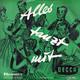 Bela Sanders und sein großes Ballorchester, Will Glahe und sein Orchester  - Alles tanzt mit Mondnacht auf der Alster (Fetras) Rosamunde (Vejvoda) Verschmähte Liebe (Lincke) Herz, Schmerz und dies und das... ! (Blaha)