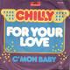 Chilly Produced By Bernt Möhrle  - For Your Love (Graham Gouldman-Arr.: Christian Kolonovits) C'mon Baby (Bernt Möhrle)