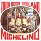 Michelino e la sua orchestra  - I tuoi occhi brillano (Festa Junior-Sapabo) Solo nel buio (Corrente-Graziani-Sapabo)