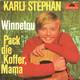 Karli Stephan  - Winnetou (Geiger-Thumser) Pack die Koffer Mama (Geiger-Thumser)