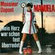Manuela Musikalische Leitung: Dieter Zimmermann Eine Meisel-Bruhn Produktion  - Monsieur Dupont (Bruhn-Buschor) Mein Herz war schon fast überredet (Bruhn-Buschor)
