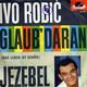 Ivo Robic Bert Kaempfert und sein Orchester (Kämpfert)  - Glaub' daran (das Leben ist schön) (Kaempfert - Lüth) Jezebel (Shanklin - Lüth)