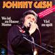 Johnny Cash  - Wo ist zu Hause Mama (Johnny Cash-Joachim Relin) Viel zu spät(Deutsche Originalaufnahme von I Got Stripes) (Johnny Cash-Charlie Williams-Günter Loose)