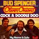 Bud Spencer and Oliver Onions  - Cock A Doodle Doo (G. & M. De Angelis-C. Pedersoli-C. De Natale-S. Duncan Smith-C. Pedersoli) My Name Is Zulu (G. & M. De Angelis-C. De Natale-C. Pedersoli)