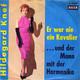 Hildegard Knef Orchester Gert Wilden  - Er war nie ein Kavalier (Niessen) ....und der Mann mit der Harmonika (Wilden-Niessen)