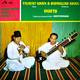 Vilayat Khan (Sitar) & Bismillah Khan (Shehnai) abla Accompaniment: Shanta Prasad  - Duets