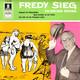 Fredy Sieg mit Orchester  - Fredy Sieg - - ein Berliner Original Hochzeit bei Zickenschulze (Lincke-Sieg) Ganz draußen an der Panke (Sieg-Schwarz) Das Lied von der Krummen Lanke (Sieg)