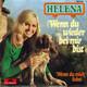 Helena (Helena Vondrackova) Produced By Werner Schüler  - Wenn du wieder bei mir bist (Peram-Nero-Weyrich) Wenn Du mich liebst (Lego-Maus)