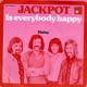 Jackpot Cees Van De Berge, Con De Vries, Henny Eskens, Lex Kroon  - Is Everybody Happy (Brikoos-Van Olm) Daisy (You Driving Me Crazy) (Brikoos-Waltheim)