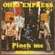 Ohio Express  - Pinch Me (Baby, Convince Me) (Pinchame) (J. Katz-J.Kasenetz-J.J. Woods) Peanuts (Cacahuetes) (G. Bengert)