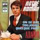 Adamo  - Notre Roman (Salvatore Adamo) On Se Bat Toujours Quelque Part (Salvatore Adamo)