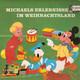 Various Artists Walt Disney Productions  - Michaels Erlebnisse im Weihnachtsland..... mit Bambi, Micky-Maus und vielen anderen Ein Weihnachtsmärchen von Ingeborg Walther mit der Musik von Franz Josef Breuer