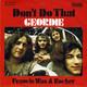 Geordie Produced By Roberto Danova  - Don't Do That (A.V. Malcolm) Francis Was A Rocker (A.V. Malcolm)