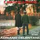 Adriano Celentano e I Rebelli  - Il ragazzo della via Gluck (Celentano-Beretta-Del Prete) Chi Era Lui (Conte-Mogol-Del Prete)