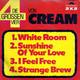 Cream (Jack Bruce, Eric Clapton, Ginger Baker)  - Die grossen vier von Cream (2-Single-Set) White Room (Bruce, Brown) Sunshine Of Your Love (Bruce, Brown, Clapton) I Feel Free (Bruce, Brown) Strange Brew (Clapton, Collins, Papallardi)