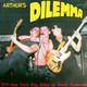 Arthur's Dilemma  - 1978 New York City Killed by Death Punkrock