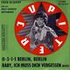 Fred Oldörp Delle Haensch Rhythmiker, Die Jupiter Serenaders  - 0-3-1-1 Berlin, Berlin (Winkler-Hertha) Baby, ich muß Dich vergessen (Bevo) (Valleroni,Faleni-R.M.Siegel)