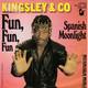 Kingsley & Co. Produced By Eric Kingsley  - Fun, Fun, Fun (Eric A. Kingsley) Spanish Moonlight (Eric A. Kingsley)